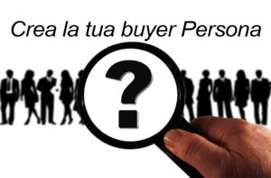 creare una buyer persona